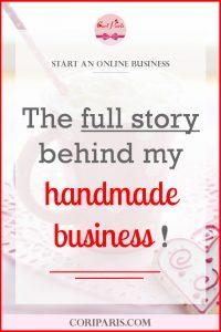CORI PARIS - The full story behind my handmade business