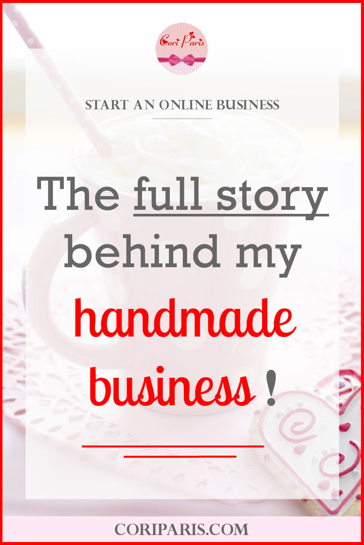 CORI PARIS – The full story behind my handmade business