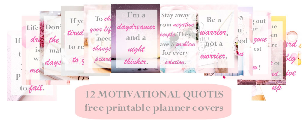 12 motivational quotes to help you succeed in 2020. Get 12 printable planner covers for free!